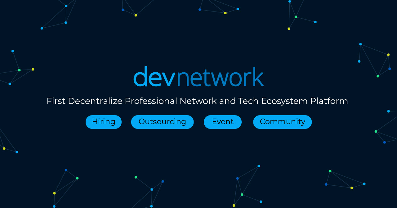 PR: Devnetwork  the next Blockchain for HR Platform that will solve shortage of Talents and Developers in Tech Industries | Bl4kncode